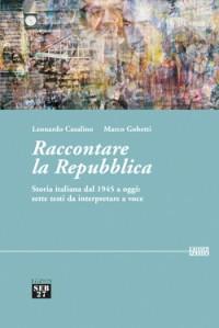 Raccontare la Repubblica_casalino 2014