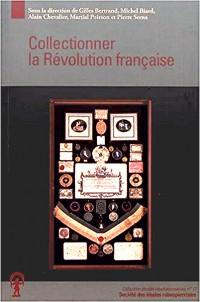 Collectionner la Révolution française