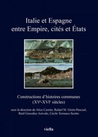 Italie et Espagne entre Empire, cités et États